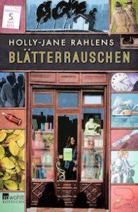 Blätterrauschen - Holly-Jane Rahlens